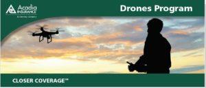 Acadia Insurance Drone coverage