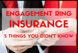 Insuring Your Engagement Ring (2)