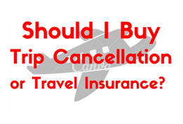 Should I Buy Trip Cancellation Insurance-